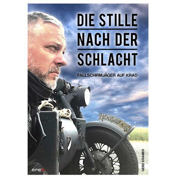 Book Die Stille nach der Schlacht – Fallschirmjäger auf Krad