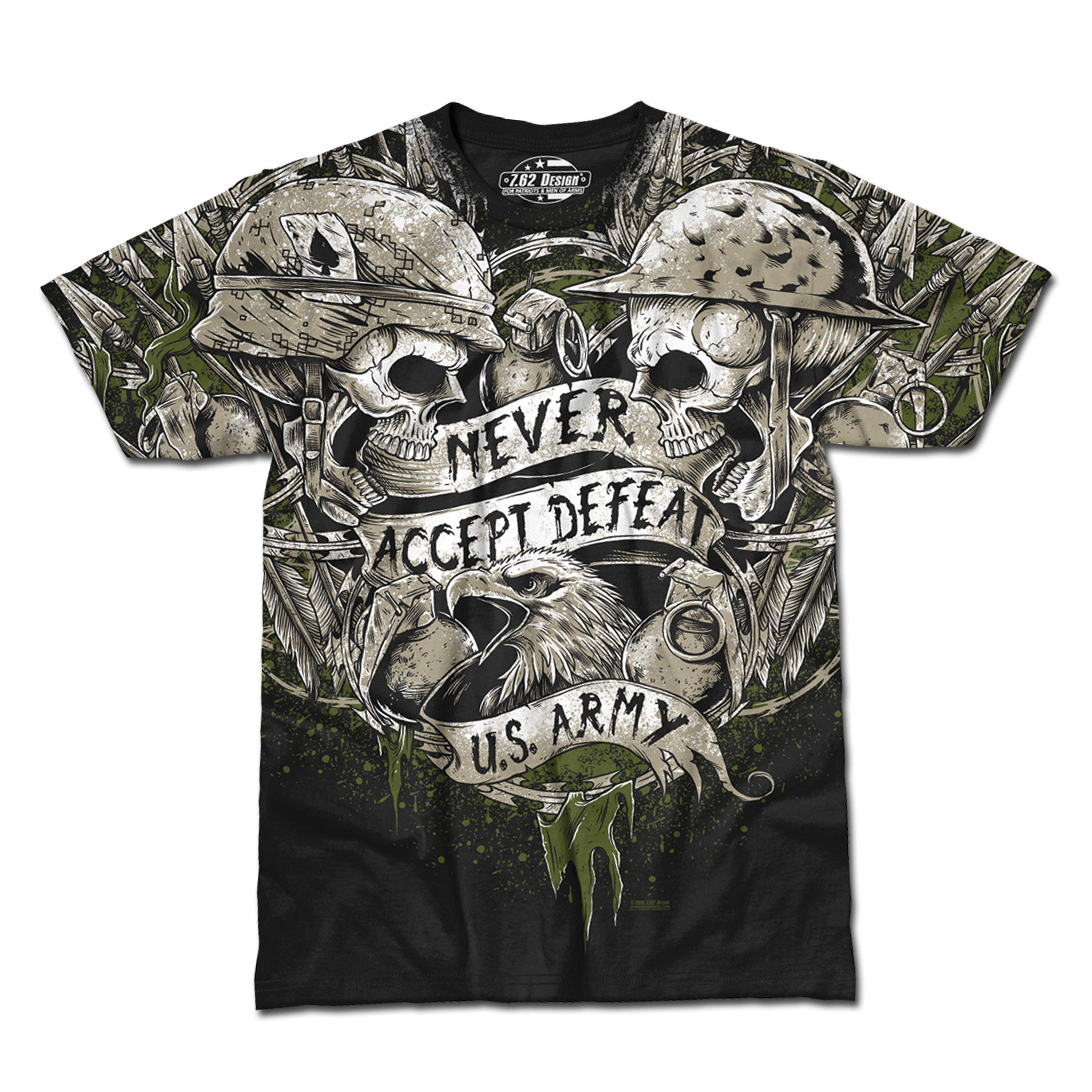 T-Shirt Army Never Accept Defeat