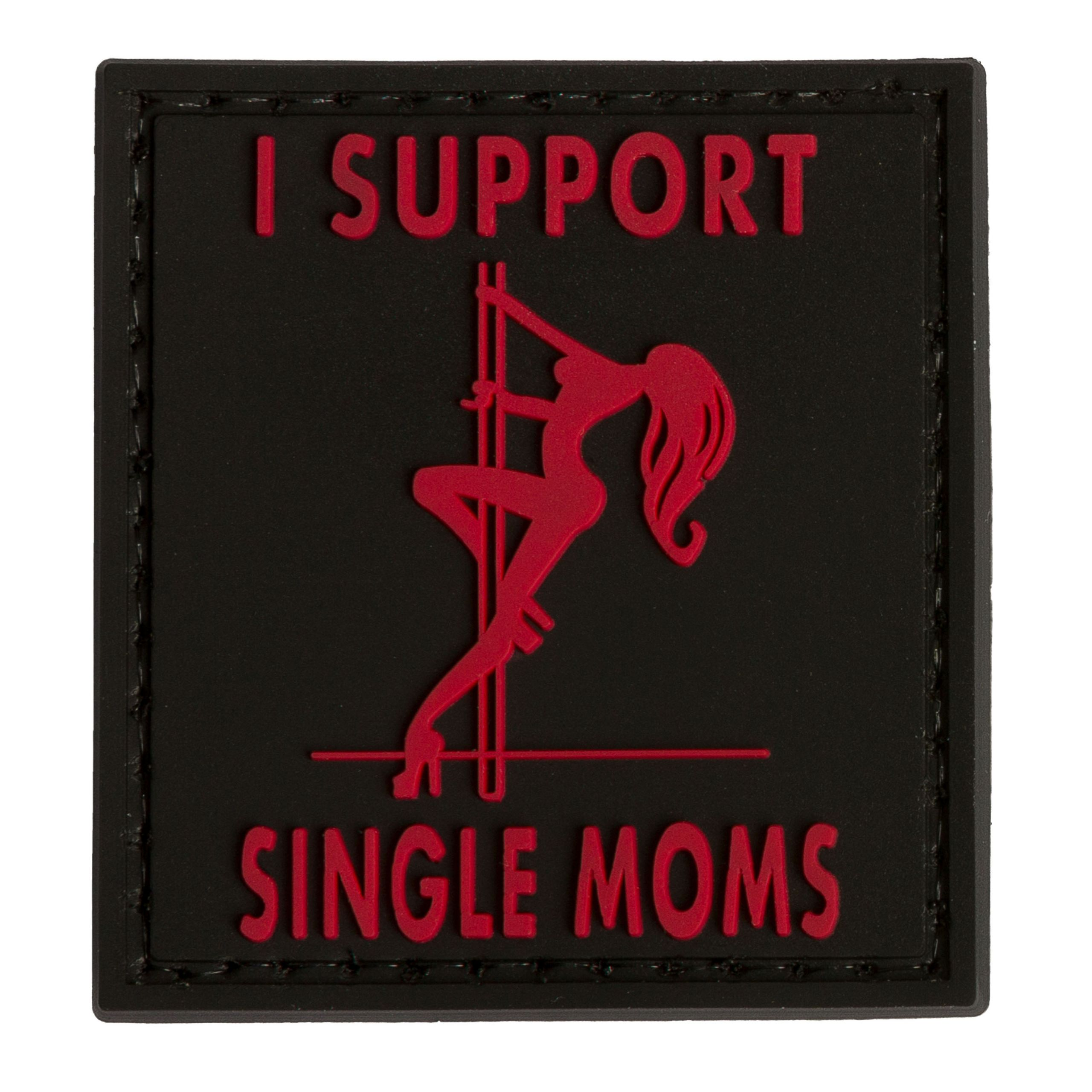 I Support Single Mums Black PVC Airsoft Patch