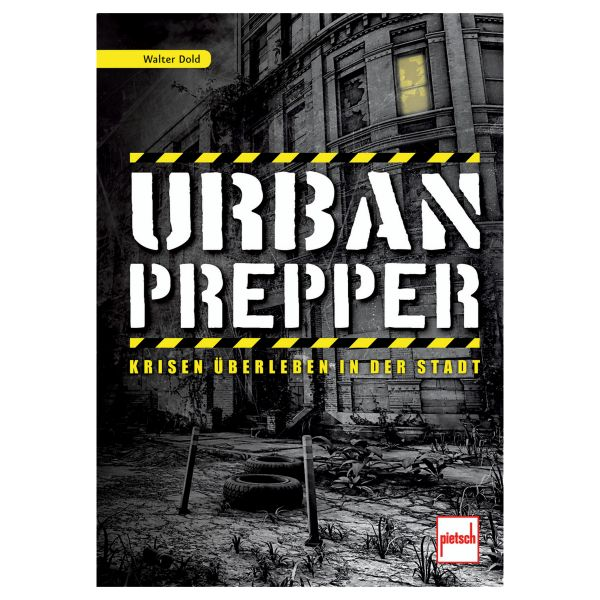Book Urban Prepper - Krisen überleben in der Stadt