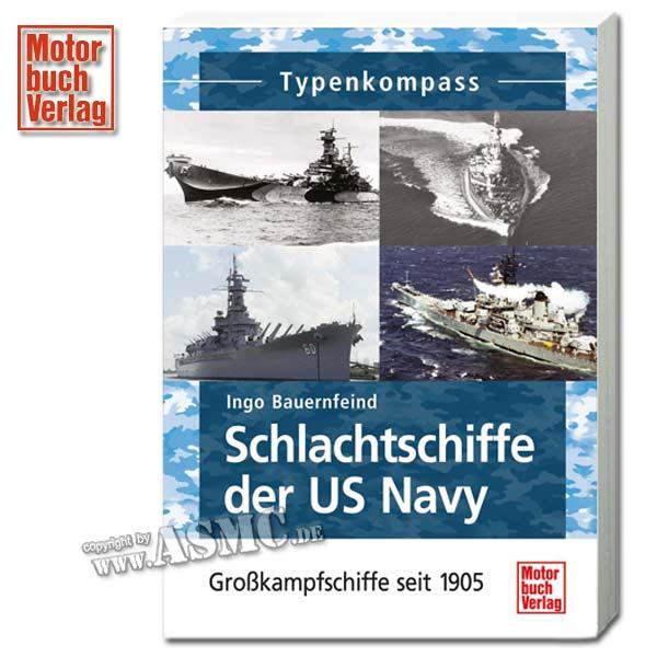 Book Schlachtschiffe der US Navy - Großkampfschiffe